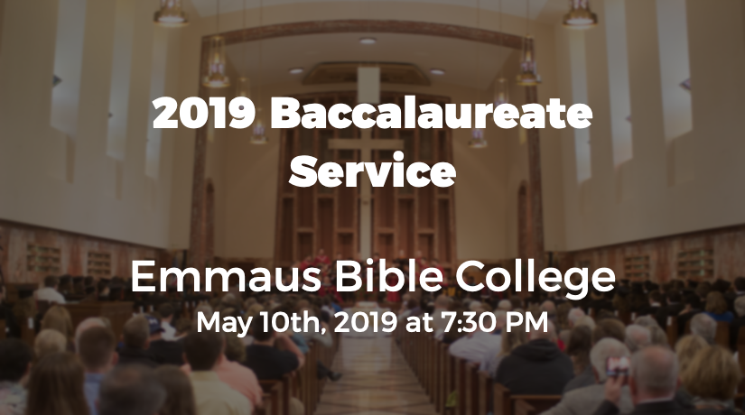 2019 Emmaus Bible College Baccalaureate Service