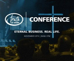 Truth at Work Conference at Emmaus Bible College